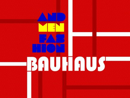 BAUHAUS IN MEN FASHION